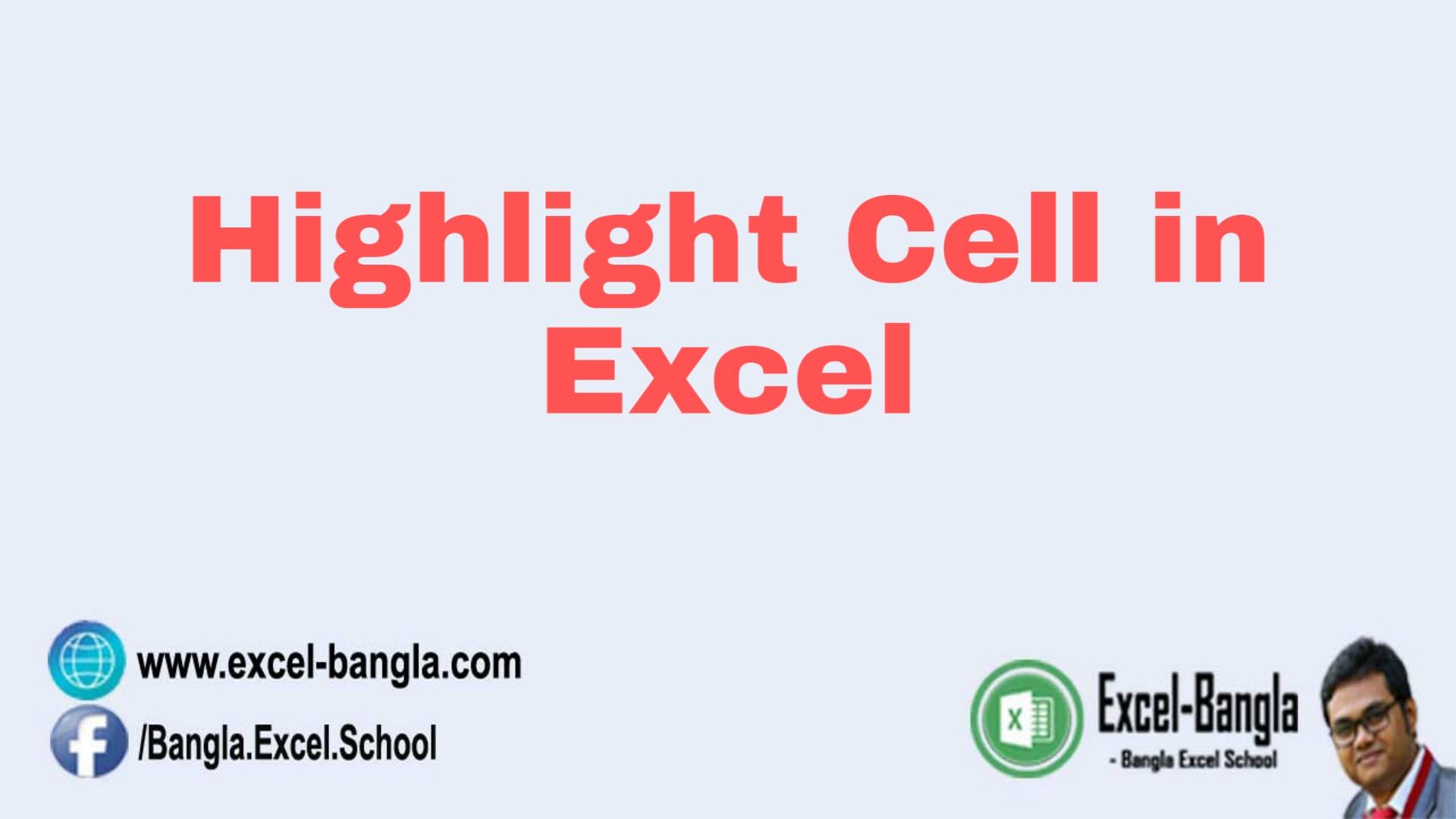 Highligh Cell (Bangla Video Tutorial)