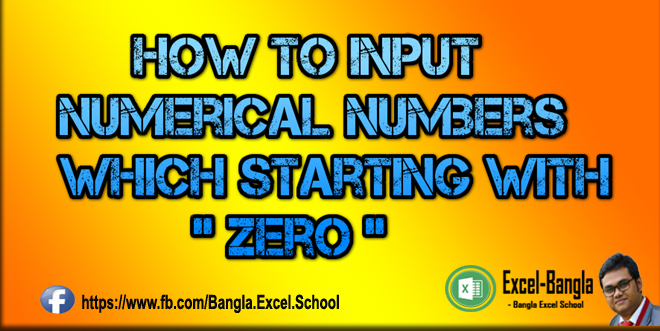 """Numerical Data which starting with """"Zero"""" Input easily in Excel"""
