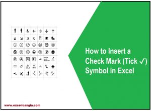 How to Insert a Check Mark (Tick ✓) Symbol in Excel